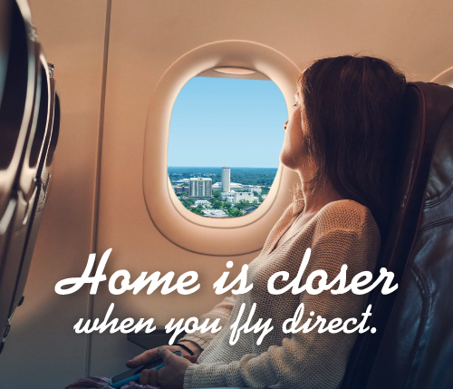 Home is Closer when you Fly Direct
